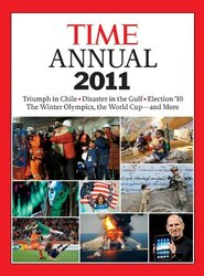 Time Annual 2011 (Time Annual: the Year in Review), Hardcover Book, By: Kelly Knauer