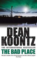 The Bad Place, Paperback, By: Dean R. Koontz