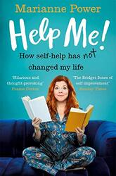 Help Me!: One Woman's Quest to Find Out if Self-Help Really Can Change Her Life, Paperback Book, By: Marianne Power