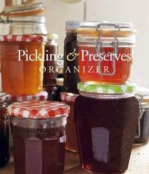 Pickling & Preserves Organizer, Paperback Book, By: Various