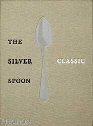 The Silver Spoon Classic, Hardcover Book, By: The Silver Spoon Kitchen