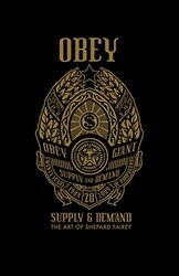 OBEY: Supply & Demand, Hardcover Book, By: Shepard Fairey