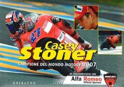 Casey Stoner. Campione del mondo motoGP 2007, Paperback Book, By: Page One