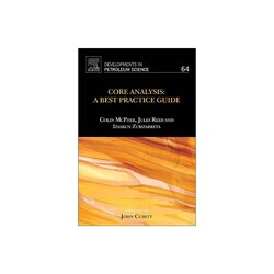 Core Analysis: A Best Practice Guide: Volume 64, Hardcover Book, By: Colin McPhee