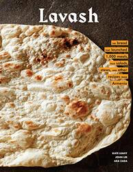 Lavash: The bread that launched 1,000 meals, plus salads, stews, and other recipes from Armenia, Hardcover Book, By: Leahy Kate