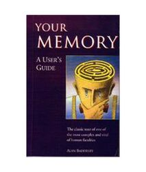 Your Memory A User'S Guide, Paperback Book, By: Alan Baddeley