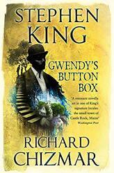 Gwendy's Button Box, Paperback, By: Stephen King - Richard Chizmar