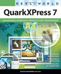 Real World QuarkXPress 7 (Real World), Paperback Book, By: David Blatner