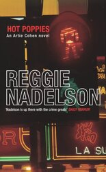 Hot Poppies, Paperback, By: Reggie Nadelson