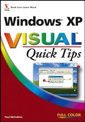 Windows XP Visual Quick Tips, Paperback, By: Paul McFedries