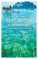 Lonely Planet Best of Malaysia & Singapore (Travel Guide), Paperback Book, By: Lonely Planet