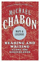 Maps and Legends, Paperback Book, By: Michael Chabon