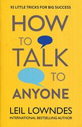 How to Talk to Anyone, Paperback, By: Leil Lowndes
