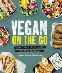 Vegan on the Go: Fast, easy, affordable_anytime, anywhere, Hardcover Book, By: Jerome Eckmeier