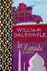 In Xanadu:, Paperback, By: William Dalrymple