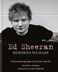 Ed Sheeran: Memories we made, Hardcover, By: Christie Goodwin