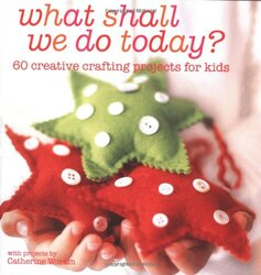 What Shall We Do Today?, Paperback, By: Catherine Woram