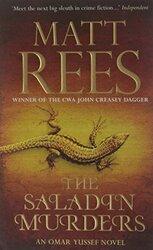 The Saladin Murders: An Omar Yussef Novel (Omar Yussef Mystery 2), Paperback Book, By: Matt Rees