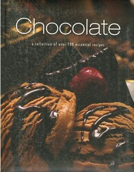 Chocolate: A Collection of over 100 Essential Recipes, Hardcover Book, By: Parragon Books