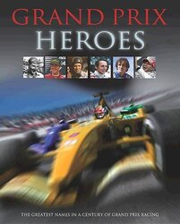Grand Prix Heroes, Hardcover Book, By: Adult