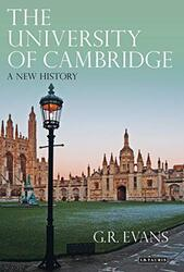 The University of Cambridge: A New History, Hardcover Book, By: G.R. Evans