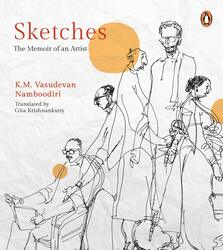 Sketches: The Memoir of an Artist, Paperback Book, By: K.M. Vasudevan Namboodiri
