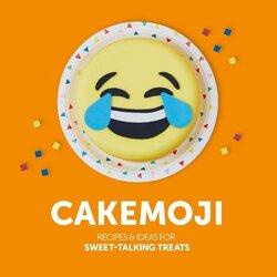 Cakemoji: Recipes and ideas for sweet-talking treats, Hardcover Book, By: Jenni Powell