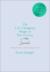The Life-changing Magic of Not Giving a F**k Journal, Paperback Book, By: Sarah Knight