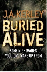 Buried Alive, Paperback Book, By: J. A. Kerley