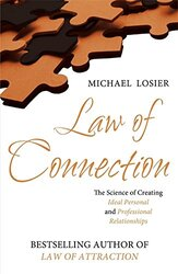 Law of Connection - EXPORT EDITION: The Science of Creating Ideal Personal and Professional Relation, Paperback, By: Michael Losier