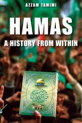 Hamas: A History from Within, Paperback Book, By: Azzam Tamimi