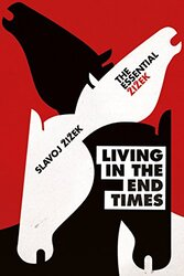 Living in the End Times, Paperback Book, By: Slavoj Zizek