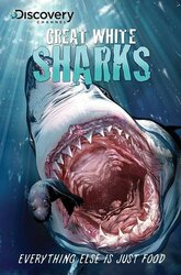 Discovery Channel's Great White Sharks (Discovery Channel Books), Paperback Book, By: Shaene M. Siders