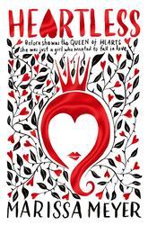 Heartless, Paperback Book, By: Marissa Meyer