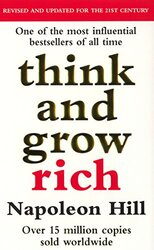 Think and Grow Rich, Paperback, By: Napoleon Hill