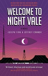 Welcome to Night Vale: A Novel, Paperback Book, By: Joseph Fink