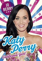 Katy Perry: California Gurl, Hardcover Book, By: Jo Berry