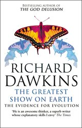 The Greatest Show on Earth: The Evidence for Evolution, Paperback Book, By: Richard Dawkins
