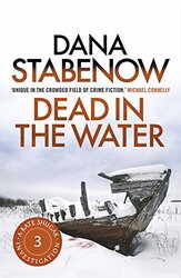 Dead in the Water, Paperback Book, By: Dana Stabenow