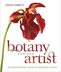 Botany for the Artist: An Inspirational Guide to Drawing Plants, Hardcover Book, By: Sarah Simblet