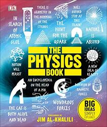 The Physics Book: Big Ideas Simply Explained, Hardcover Book, By: DK