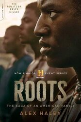 Roots (Media tie-in): The Saga of an American Family, Paperback Book, By: Alex Haley