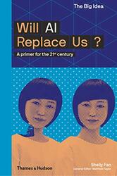 Will AI Replace Us?, Paperback Book, By: Fan Shelly