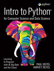 Intro to Python for Computer Science and Data Science: Learning to Program with AI, Big Data and The, Paperback Book, By: Paul Deitel - Harvey Deitel (Deitel & Associates Inc)