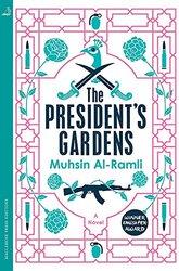 The President's Gardens, Paperback Book, By: Muhsin Al-Ramli