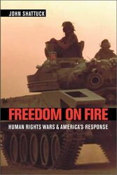 Freedom On Fire, Hardcover Book, By: John Shattuck