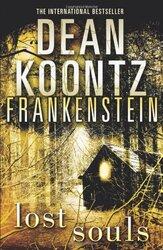 Lost Souls (Dean Koontz's Frankenstein), Paperback Book, By: Dean Koontz