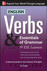 English Verbs & Essentials of Grammar for ESL Learners (Verbs and Essentials of Grammar Series), Paperback Book, By: Ed Swick
