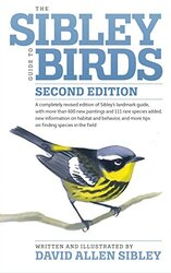 The Sibley Guide to Birds, Second Edition, By: David Allen Sibley