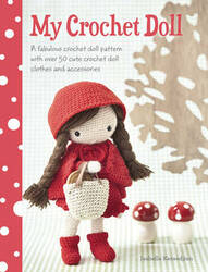 My Crochet Doll: A Fabulous Crochet Doll Pattern with Over 50 Cute Crochet Doll Clothes and Accessor, Paperback Book, By: Isabelle Kessedjian